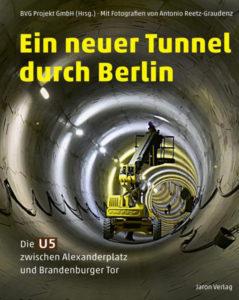 Cover: Ein neuer Tunnel durch Berlin